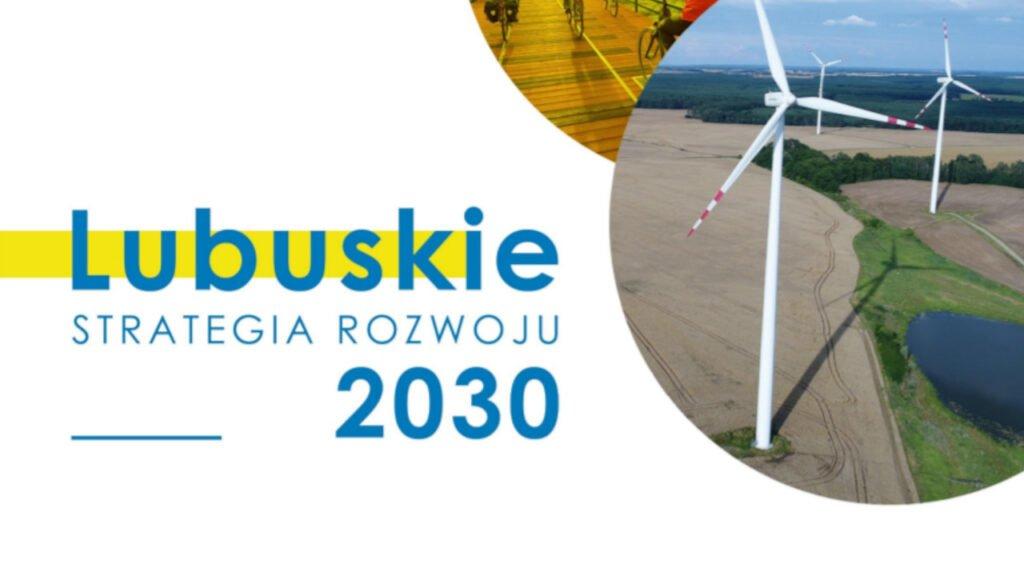 Strategia Rozwoju Województwa Lubuskiego 2030 przyjęta