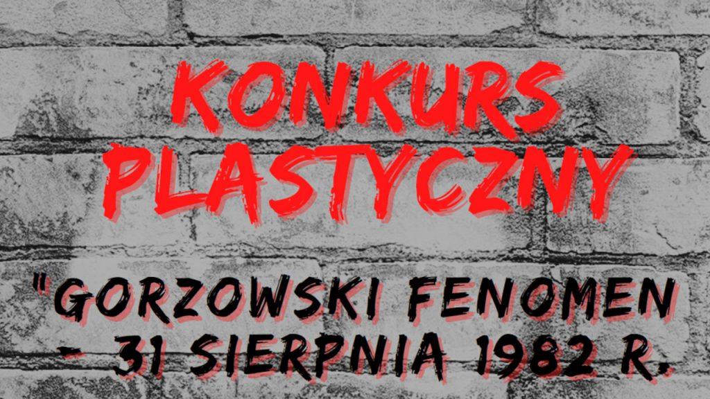 """Konkurs plastyczny """"Gorzowski fenomen - 31 sierpnia 1982 r."""""""